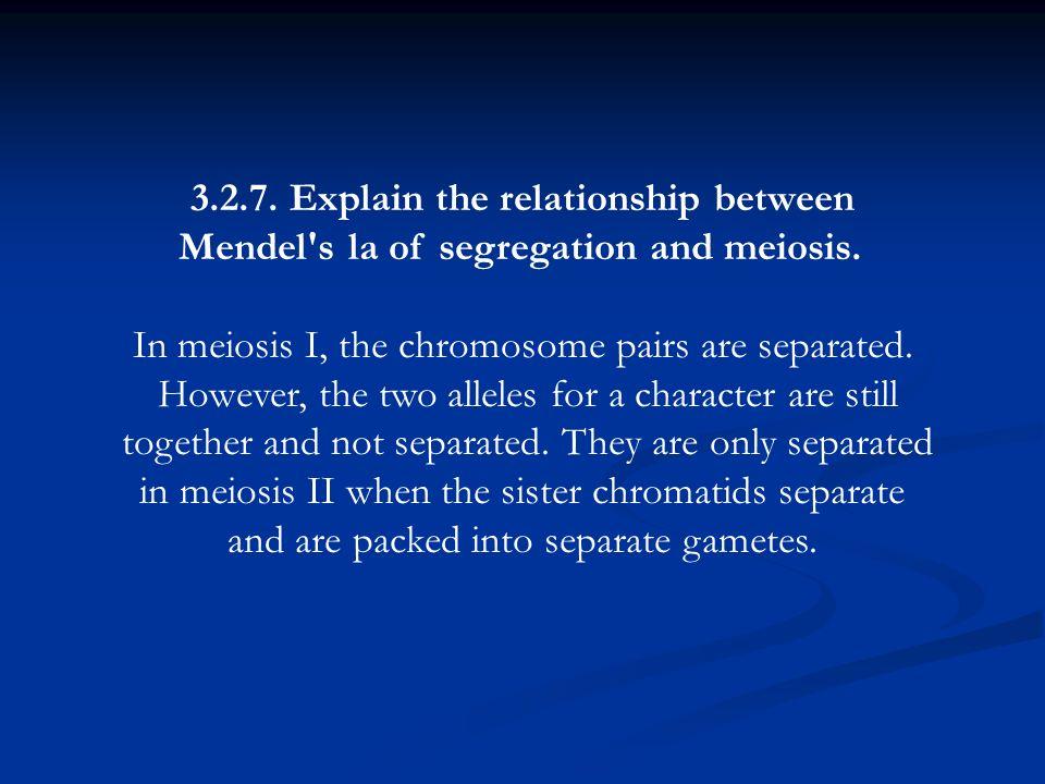 3.2.7. Explain the relationship between