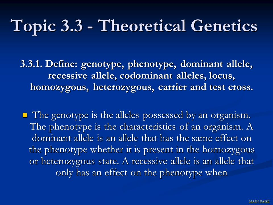 Topic 3.3 - Theoretical Genetics