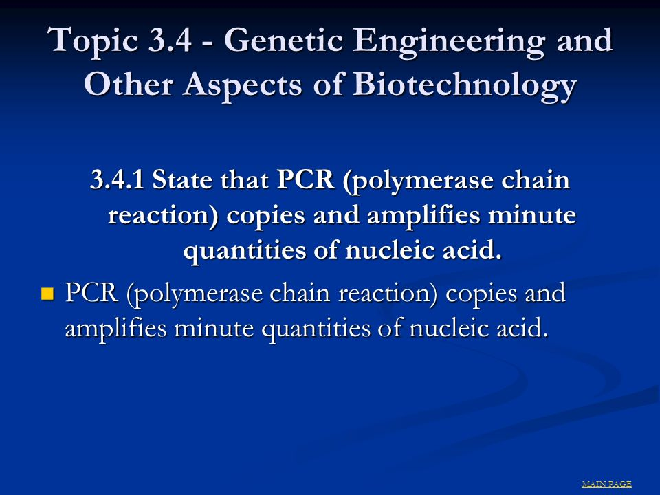 Topic 3.4 - Genetic Engineering and Other Aspects of Biotechnology