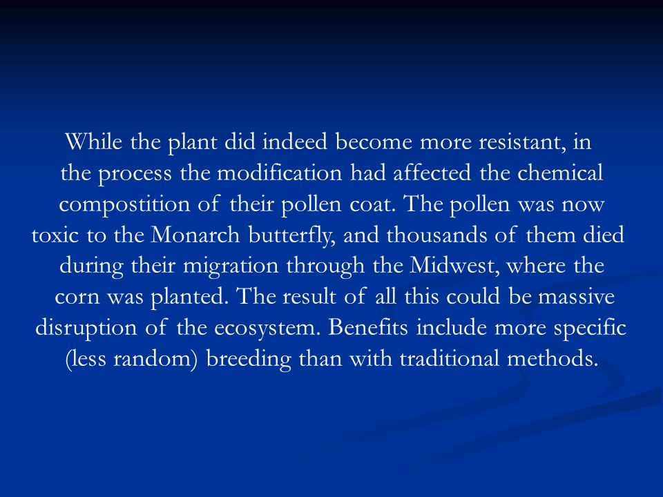While the plant did indeed become more resistant, in