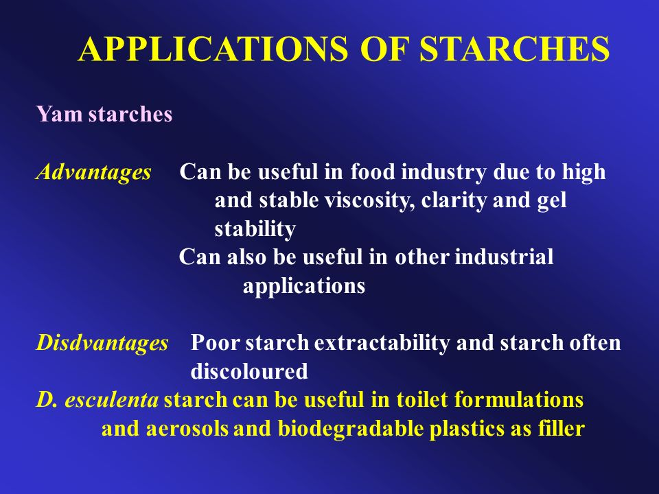APPLICATIONS OF STARCHES