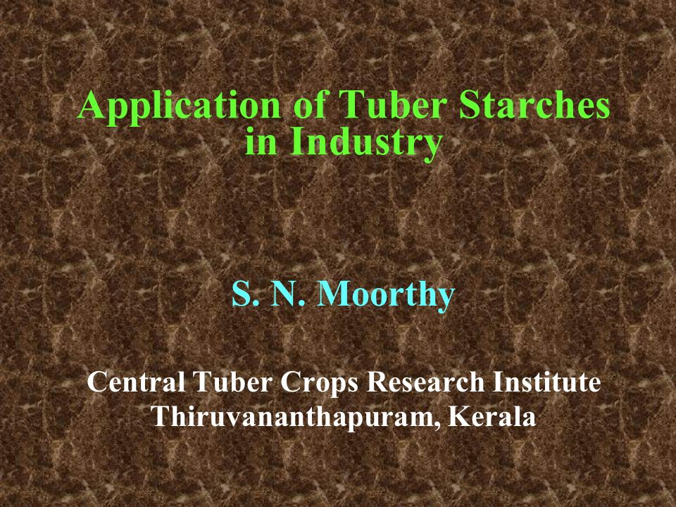 Application of Tuber Starches in Industry