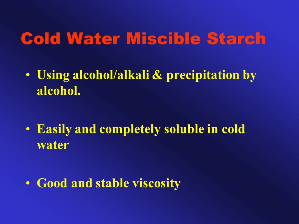 Cold Water Miscible Starch