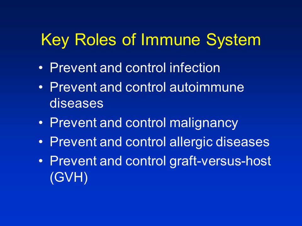 Key Roles of Immune System