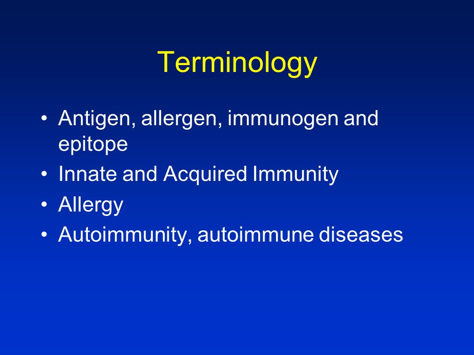 Terminology Antigen, allergen, immunogen and epitope
