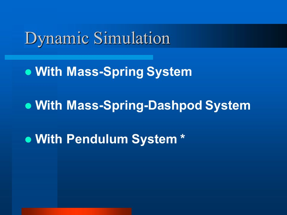 Dynamic Simulation With Mass-Spring System