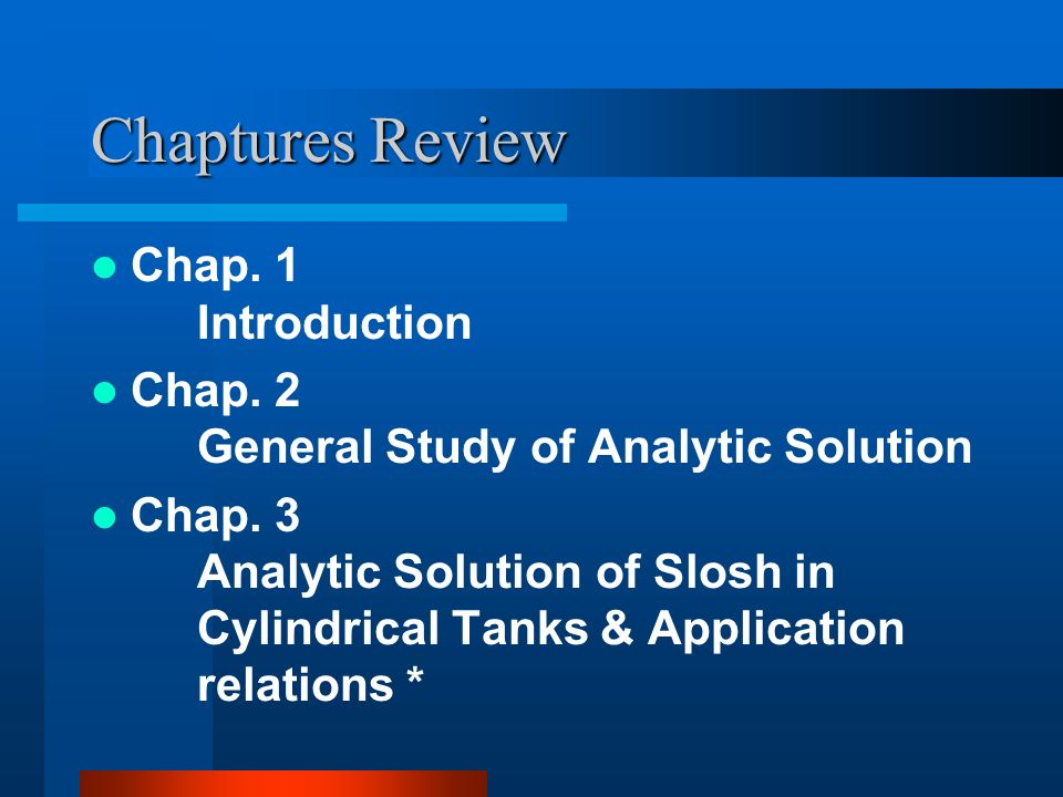 Chaptures Review Chap. 1 Introduction