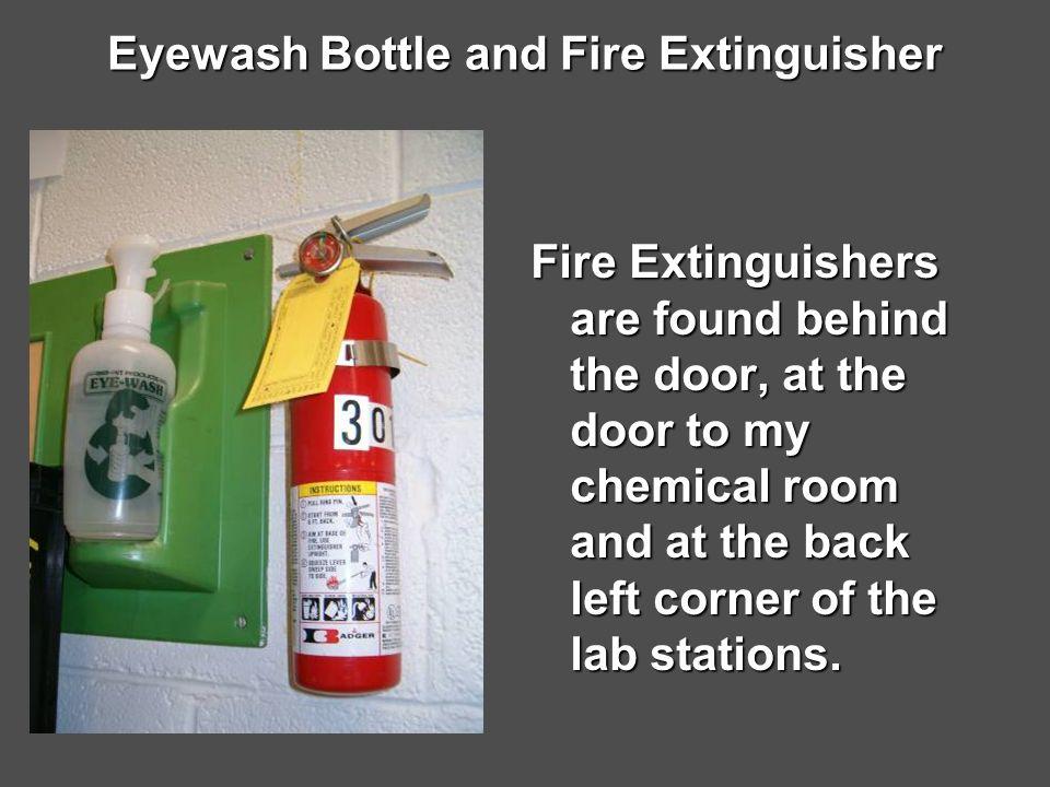 Eyewash Bottle and Fire Extinguisher