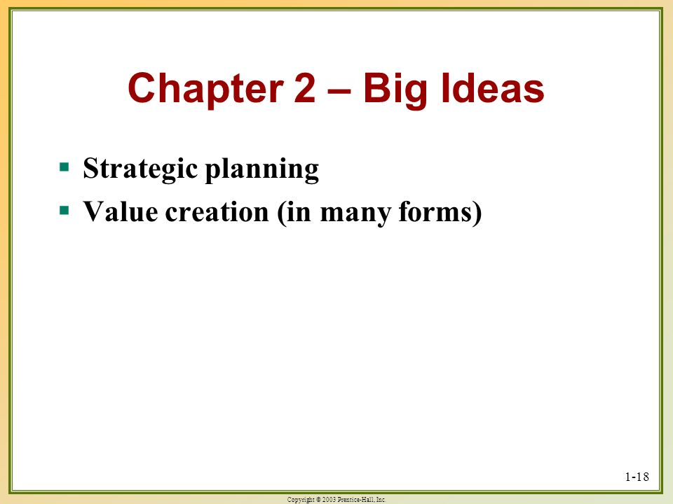 Chapter 2 – Big Ideas Strategic planning