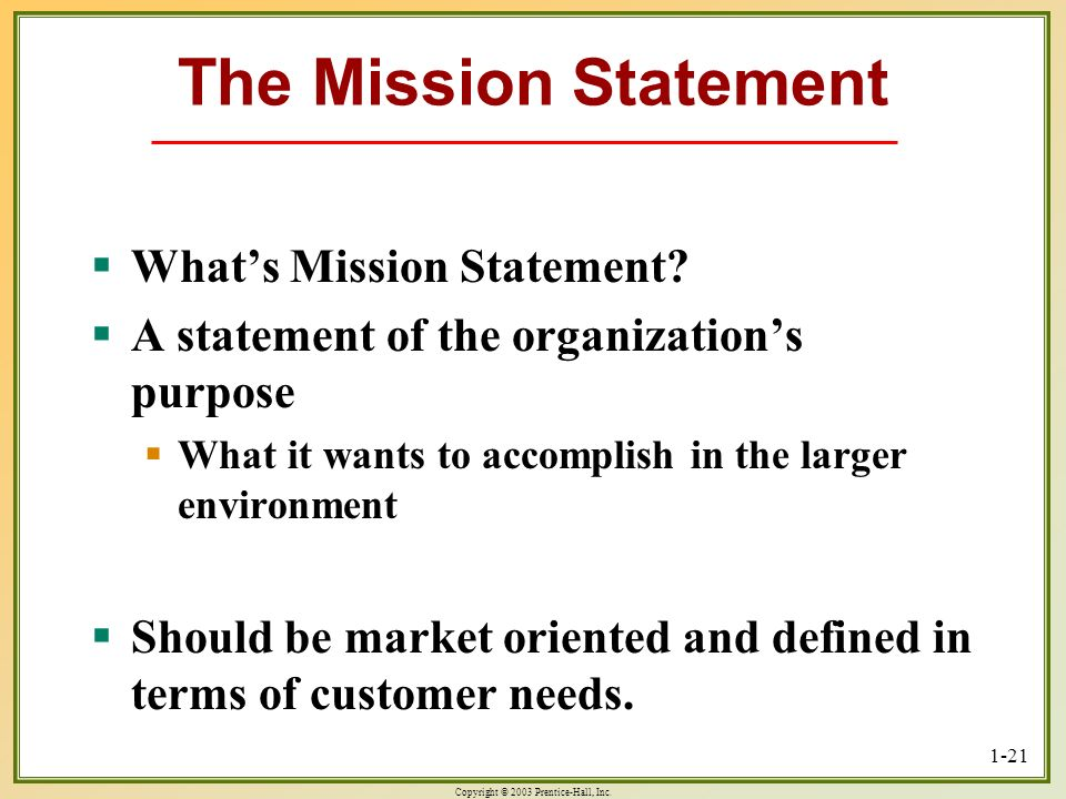 The Mission Statement What's Mission Statement