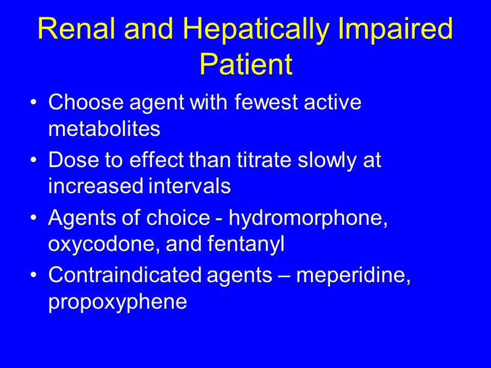 Renal and Hepatically Impaired Patient