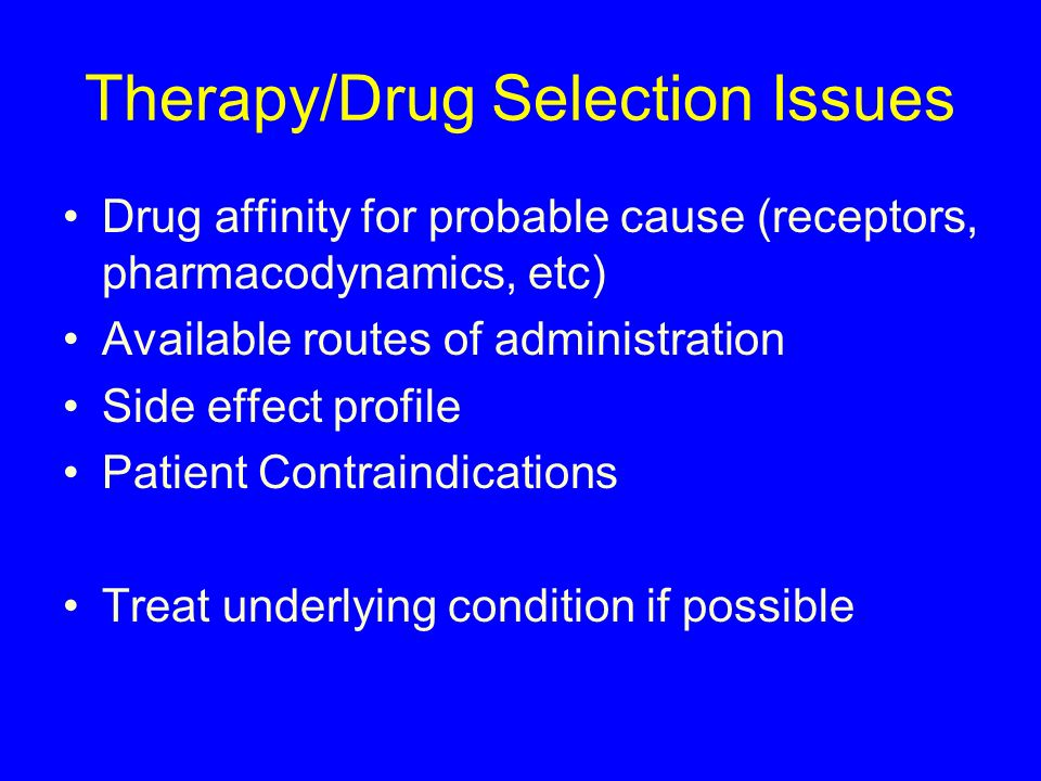 Therapy/Drug Selection Issues