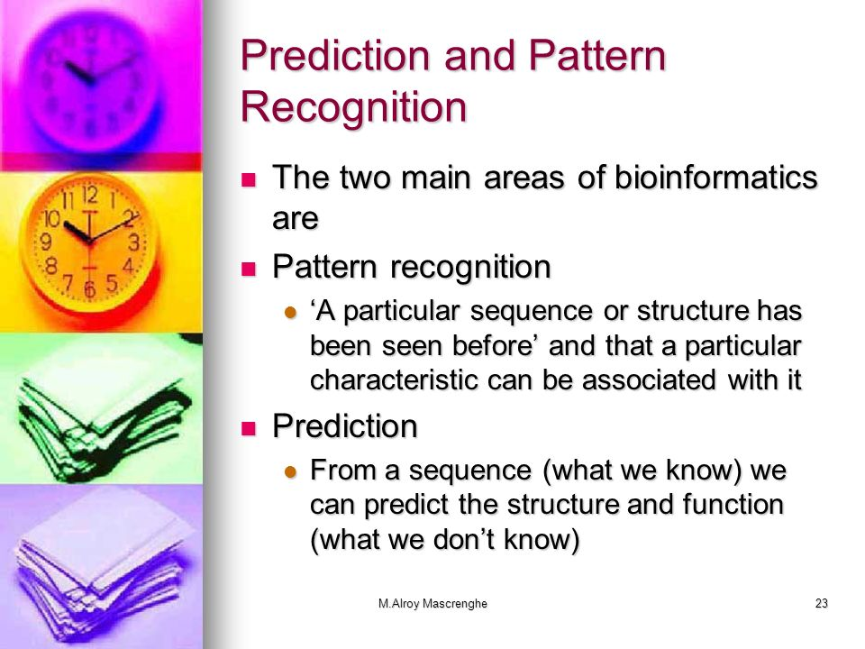 Prediction and Pattern Recognition