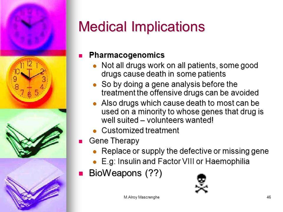 Medical Implications BioWeapons ( ) Pharmacogenomics