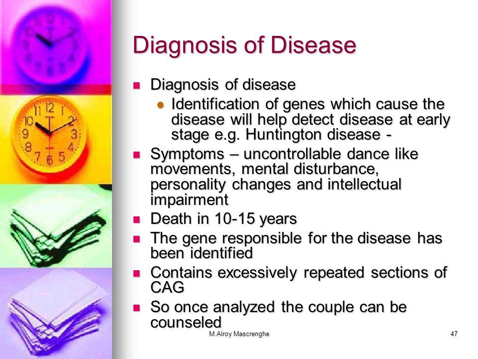 Diagnosis of Disease Diagnosis of disease
