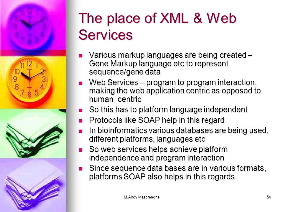 The place of XML & Web Services