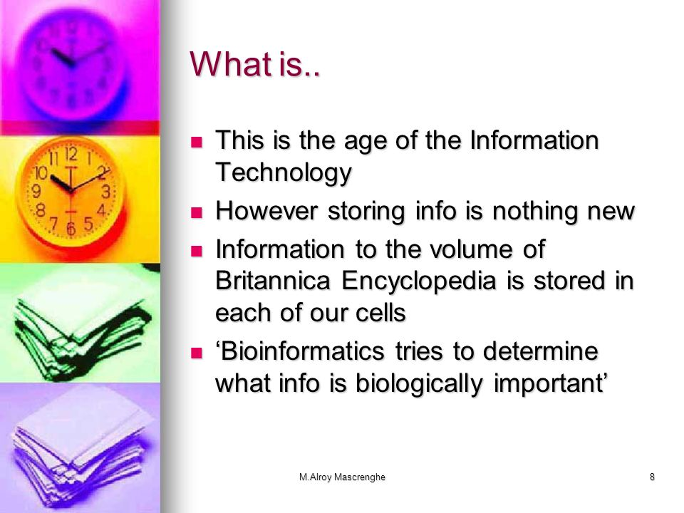 What is.. This is the age of the Information Technology