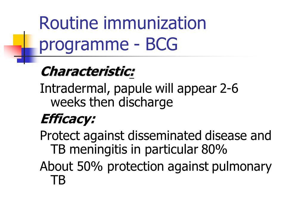 Routine immunization programme - BCG