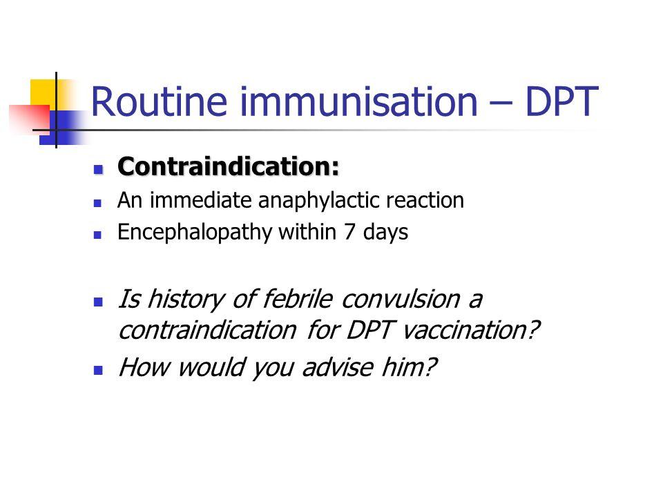 Routine immunisation – DPT