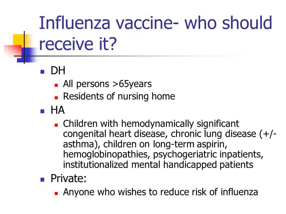 Influenza vaccine- who should receive it