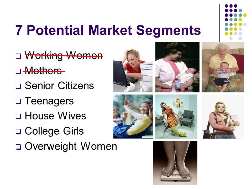 7 Potential Market Segments