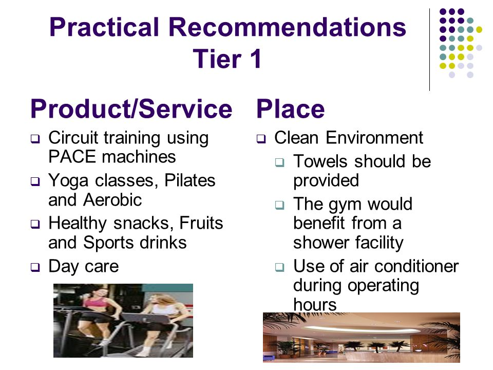 Practical Recommendations Tier 1