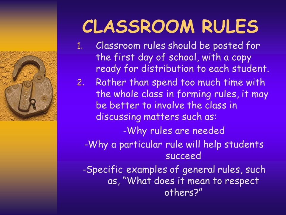 -Why a particular rule will help students succeed