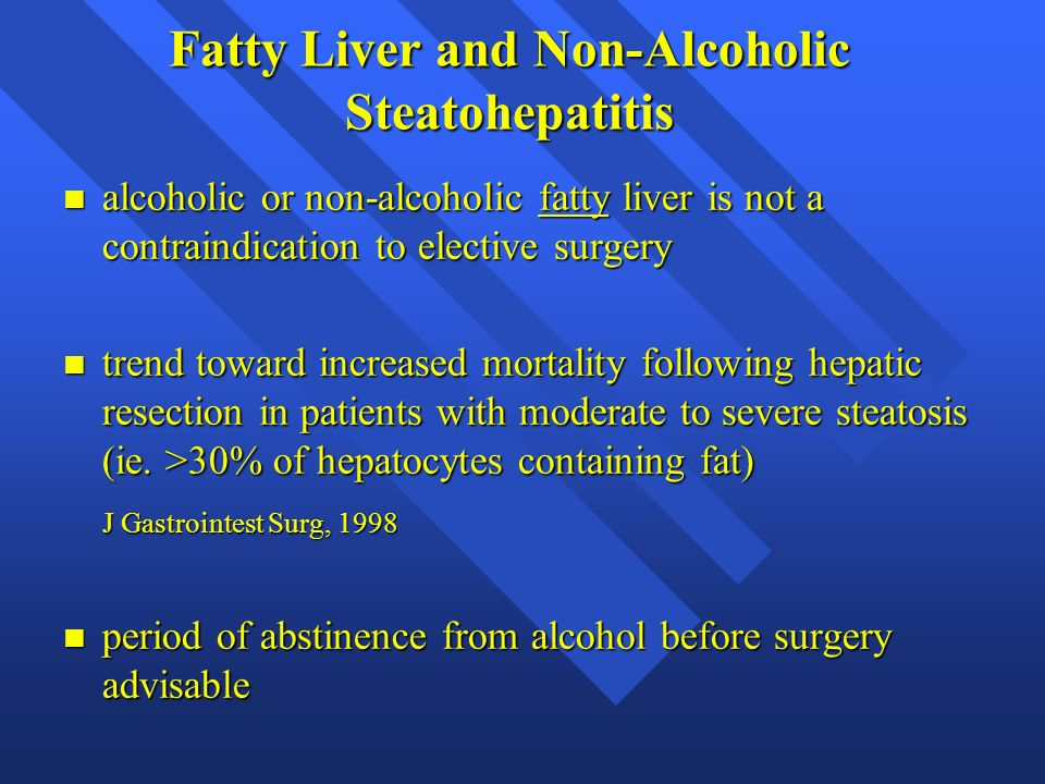 Fatty Liver and Non-Alcoholic Steatohepatitis