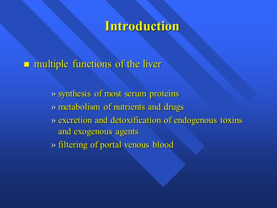 Introduction multiple functions of the liver