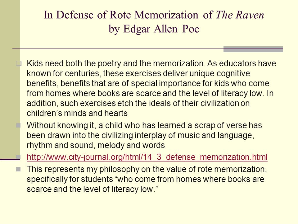 In Defense of Rote Memorization of The Raven by Edgar Allen Poe