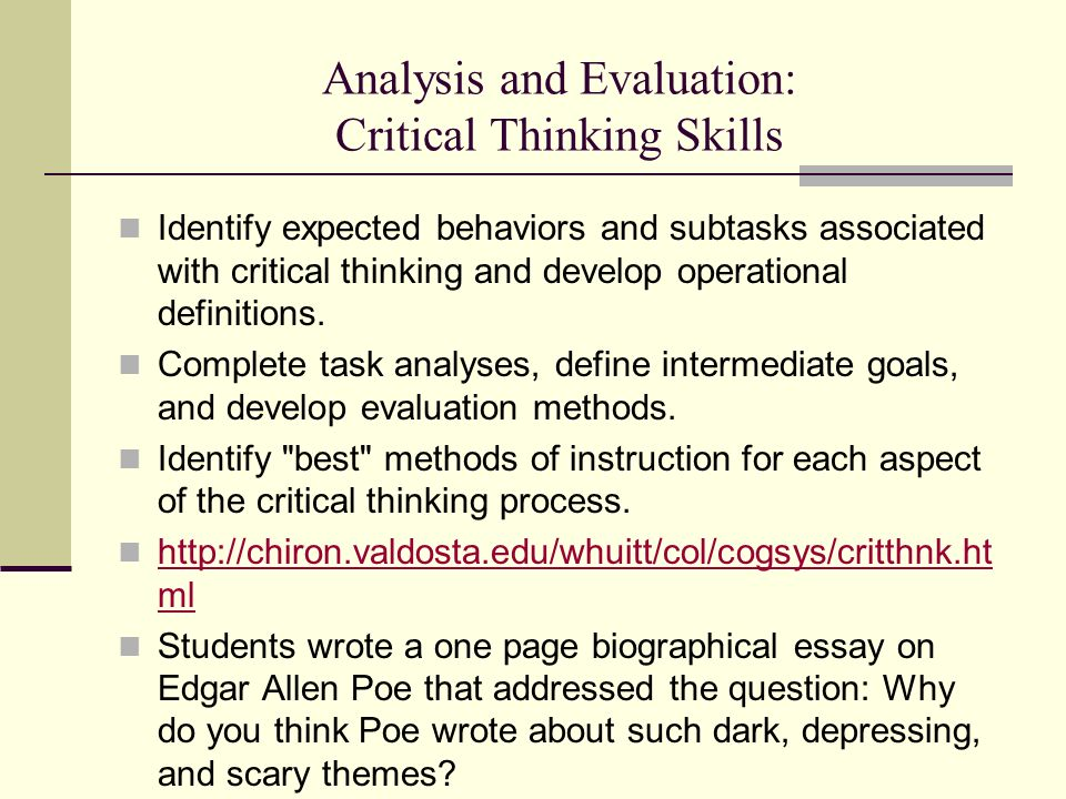Analysis and Evaluation: Critical Thinking Skills
