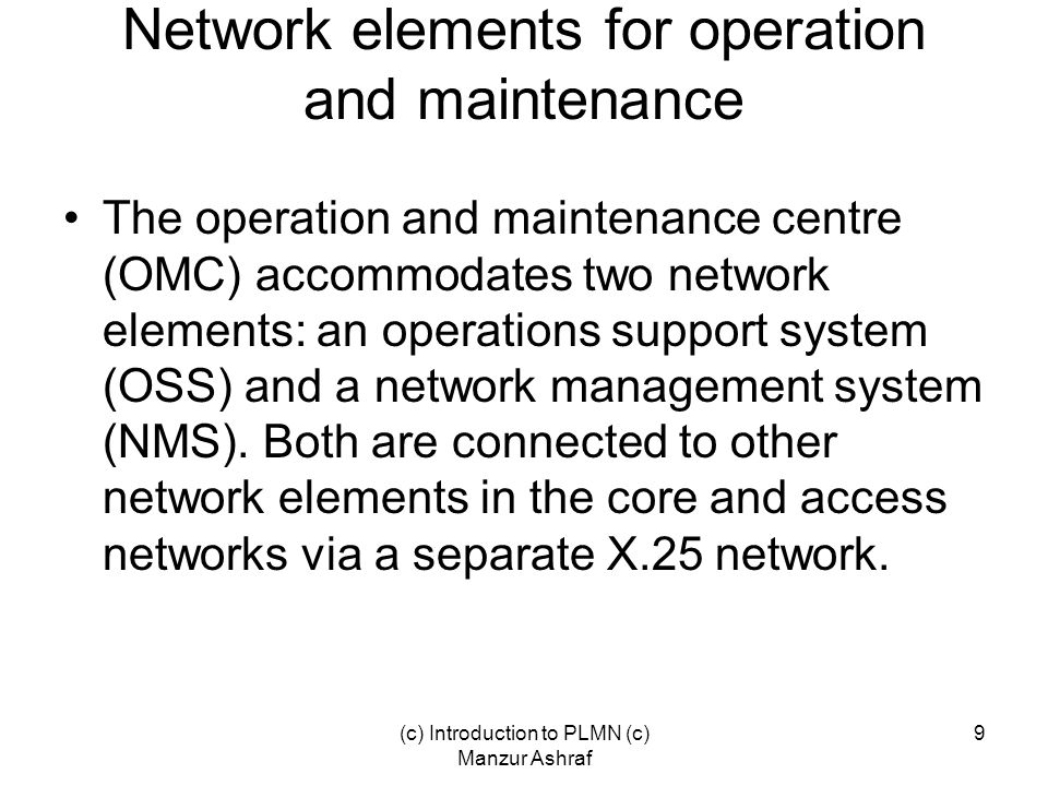 Network elements for operation and maintenance