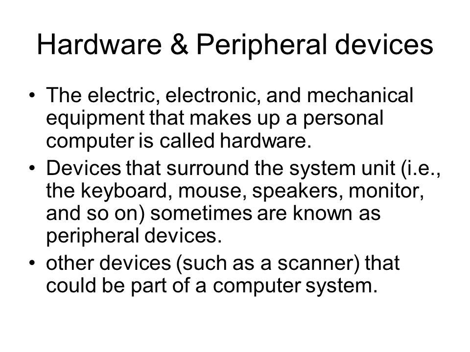 Hardware & Peripheral devices