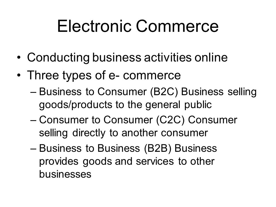 Electronic Commerce Conducting business activities online