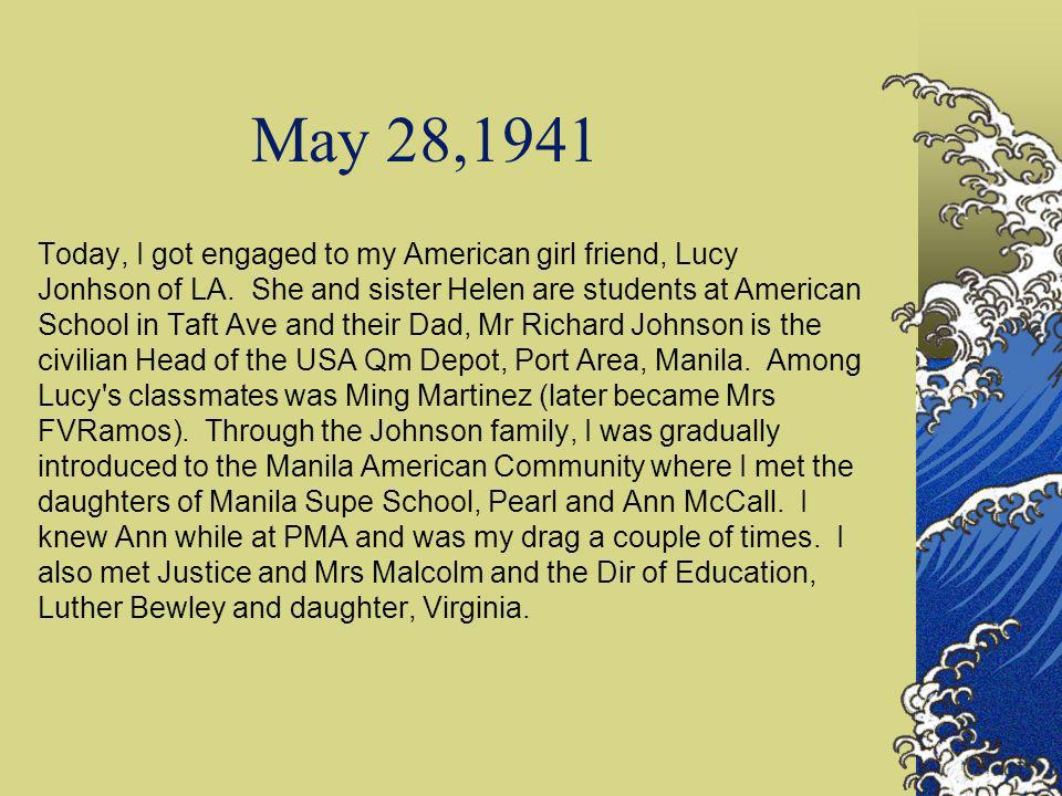 May 28,1941 Today, I got engaged to my American girl friend, Lucy