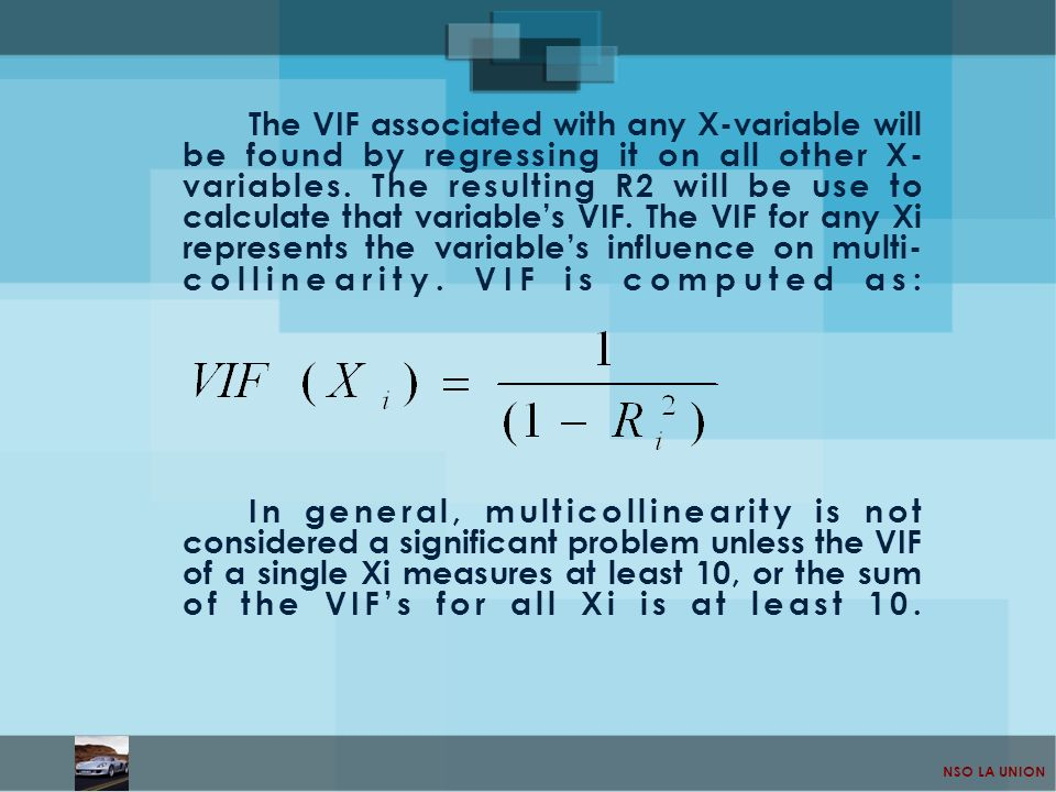 The VIF associated with any X-variable will be found by regressing it on all other X-variables. The resulting R2 will be use to calculate that variable's VIF. The VIF for any Xi represents the variable's influence on multi-collinearity. VIF is computed as: