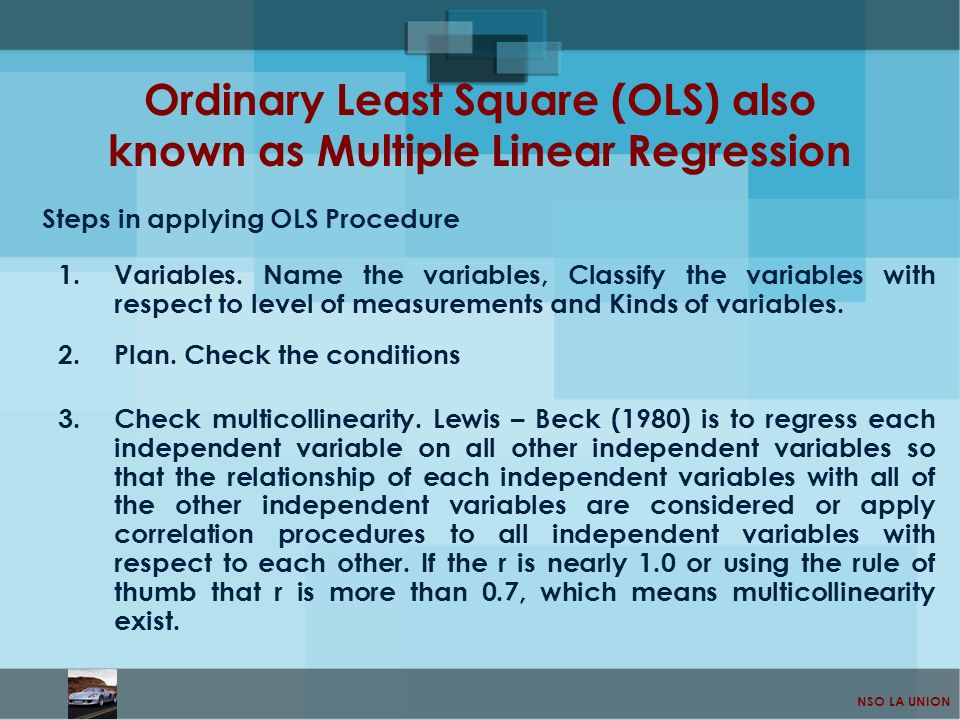 Ordinary Least Square (OLS) also known as Multiple Linear Regression