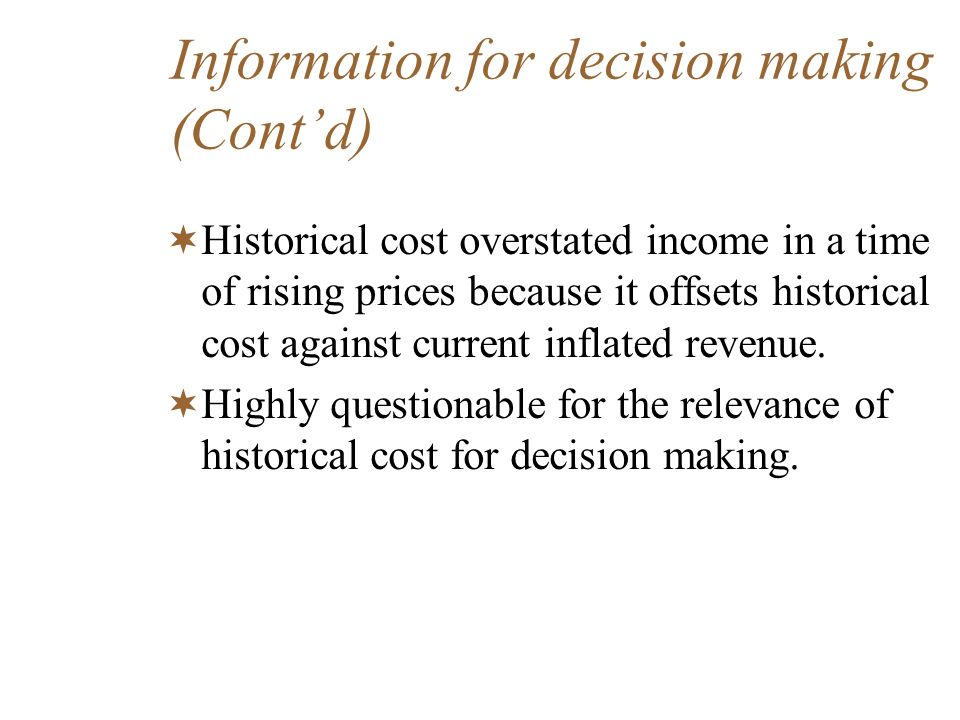 Information for decision making (Cont'd)