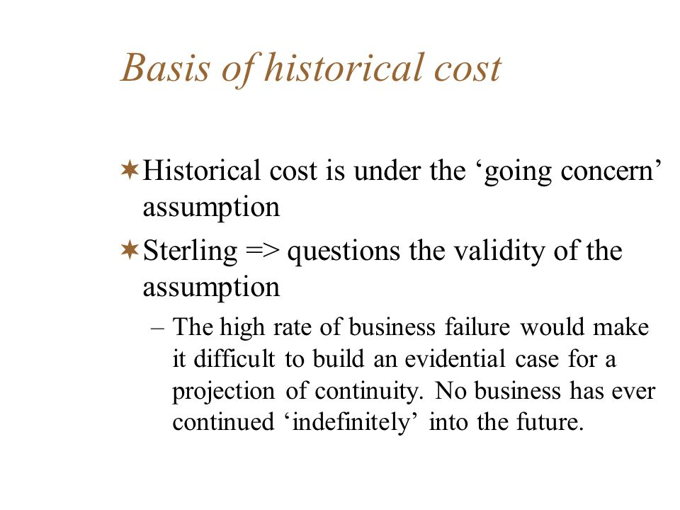 Basis of historical cost