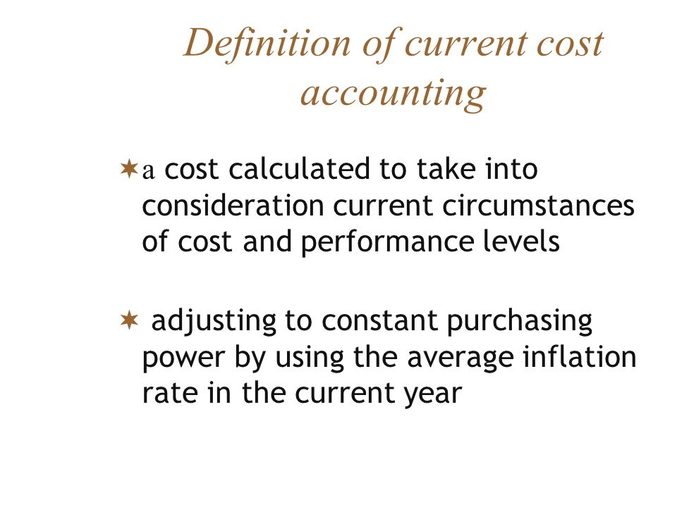 Definition of current cost accounting