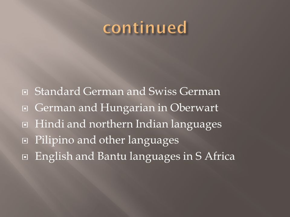 continued Standard German and Swiss German