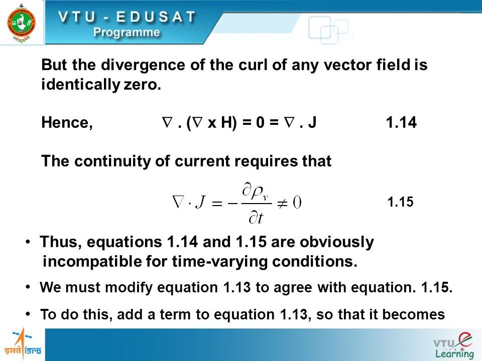 But the divergence of the curl of any vector field is