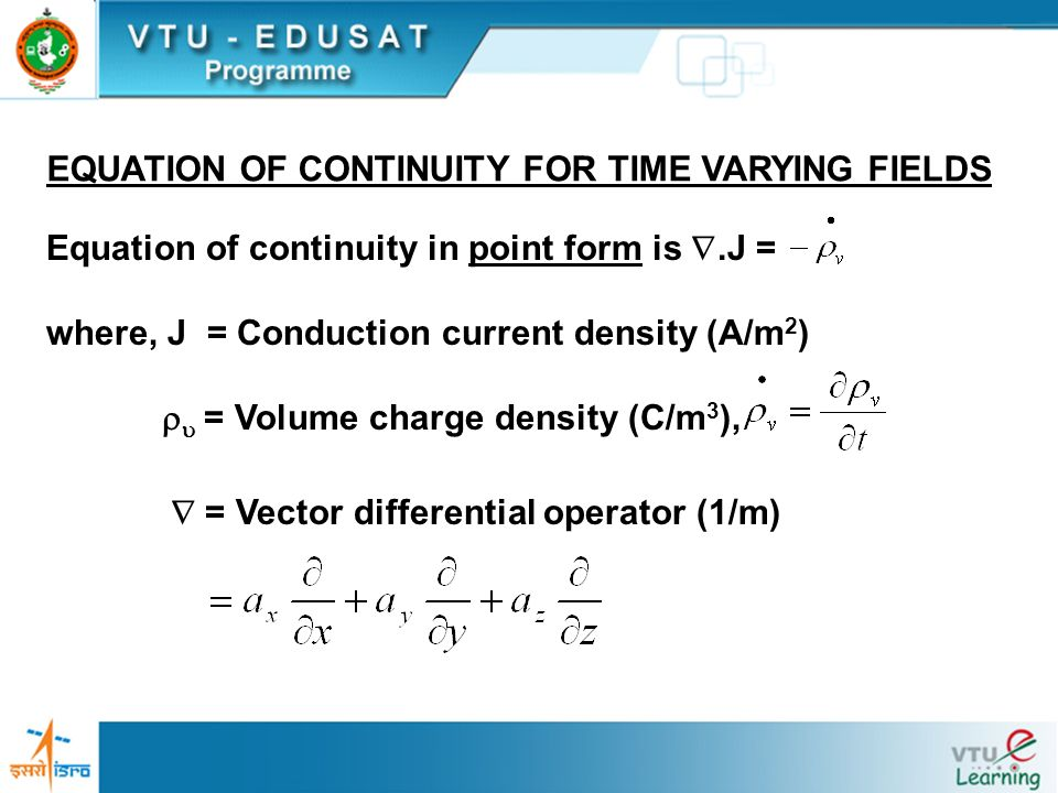 EQUATION OF CONTINUITY FOR TIME VARYING FIELDS