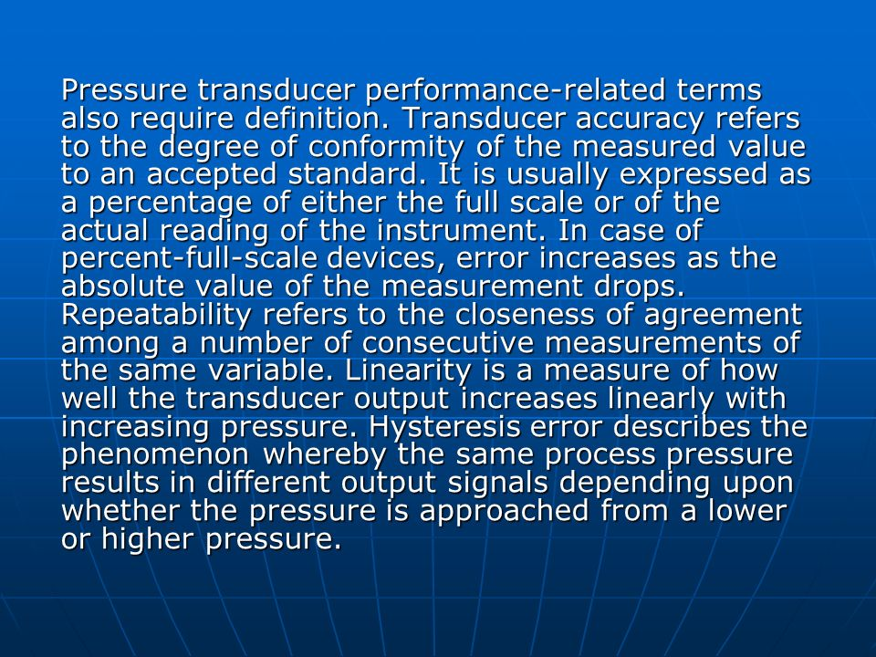 Pressure transducer performance-related terms also require definition