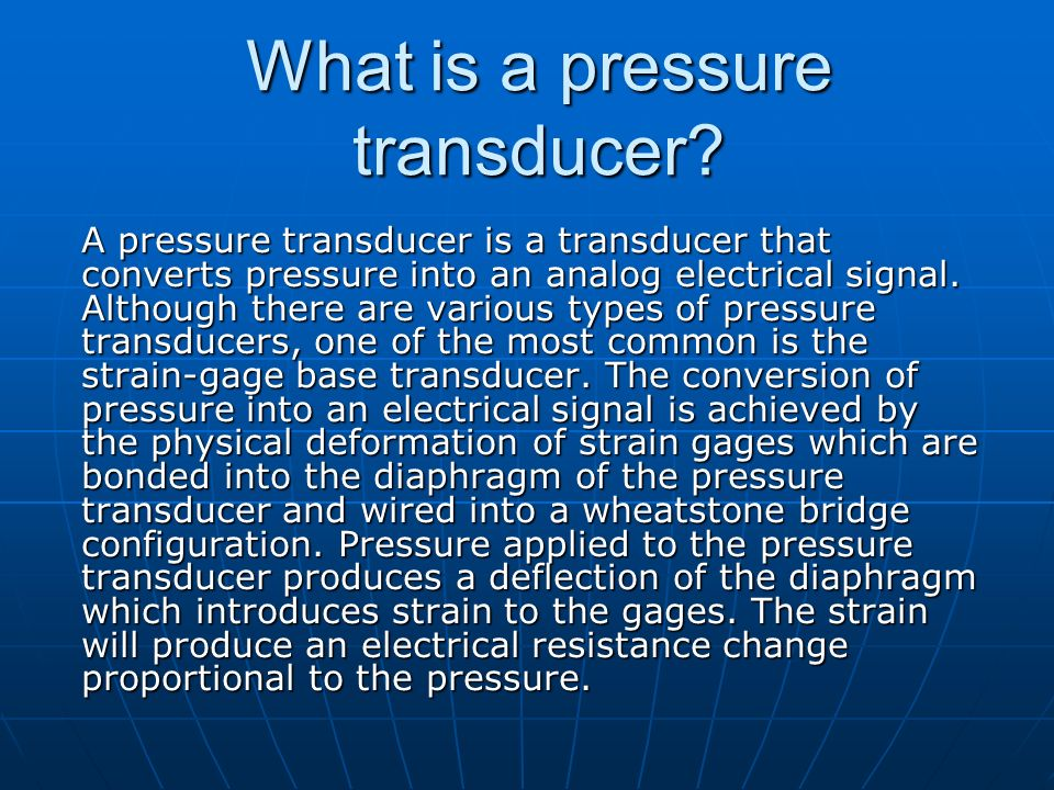 What is a pressure transducer