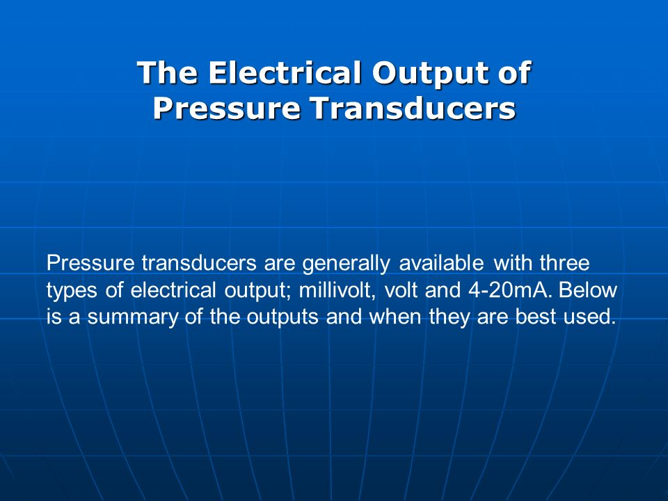 The Electrical Output of Pressure Transducers