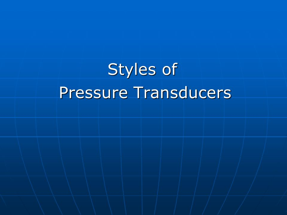 Styles of Pressure Transducers