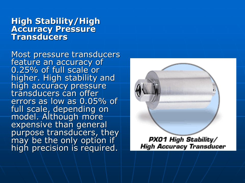 High Stability/High Accuracy Pressure Transducers
