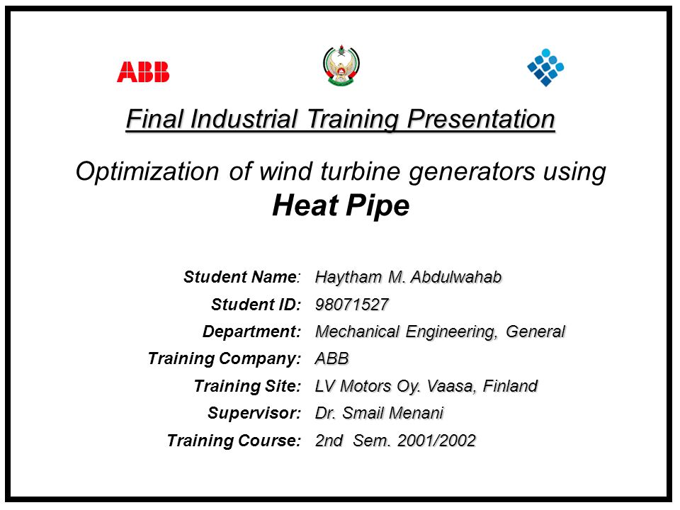 Heat Pipe Final Industrial Training Presentation