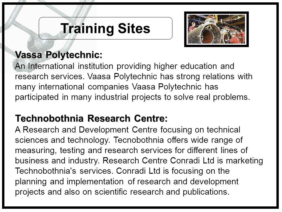 Training Sites Vassa Polytechnic: Technobothnia Research Centre: